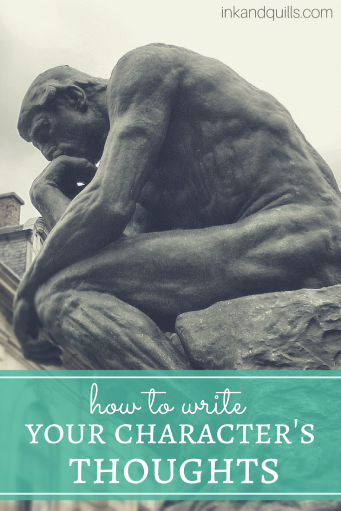 how to write your character u0026 39 s thoughts
